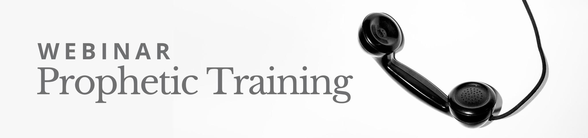 Prophetic Training (Webinar)